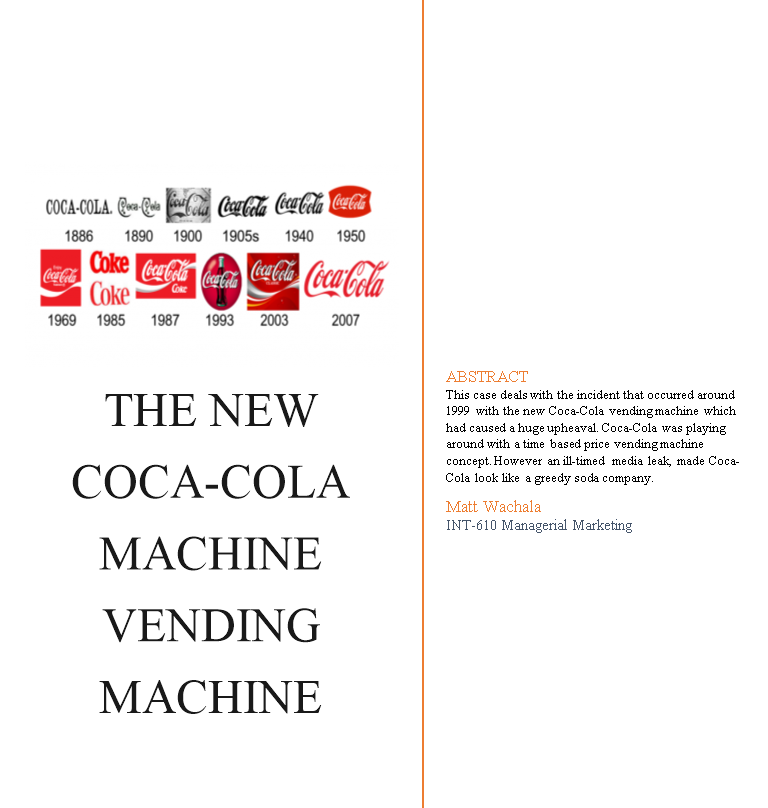 coca cola s new vending machine pricing to capture value or not Bangalore coca-colas new vending machine: pricing to capture value or not  essay on coca cola's new vending machine come browse our large digital.